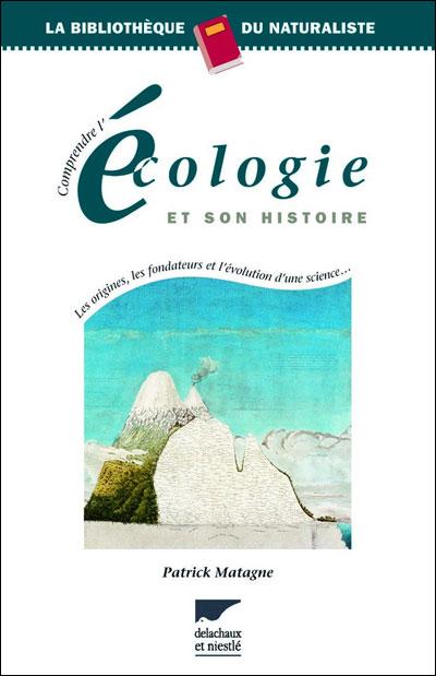 comprendre l'écologie et son Histoire