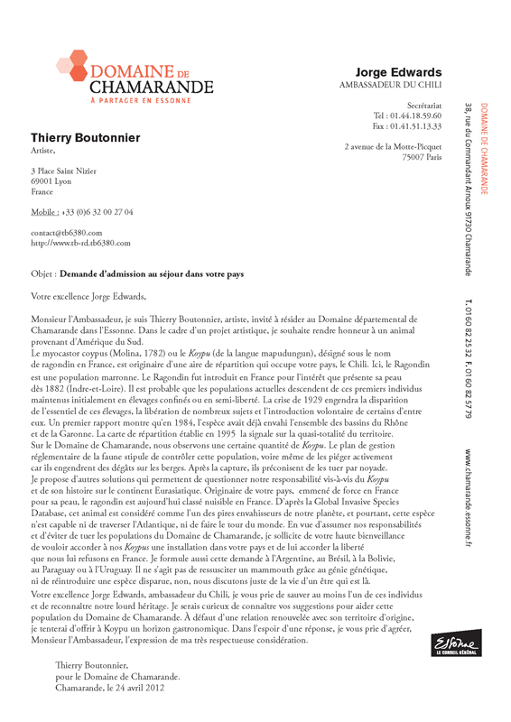 Photographie : Thierry Boutonnier  Actions et dispositif. piège-vidéo, vidéos,  lettres aux ambassades, Paté documentaire. Commissariat : COAL 2012 « Salons », Domaine de Chamarande, France.