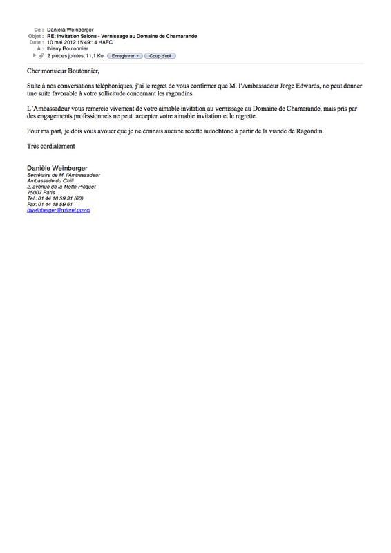 Courriel adressé à Thierry Boutonnier  Actions et dispositif. piège-vidéo, vidéos,  lettres aux ambassades, Paté documentaire. Commissariat : COAL 2012 « Salons », Domaine de Chamarande, France.